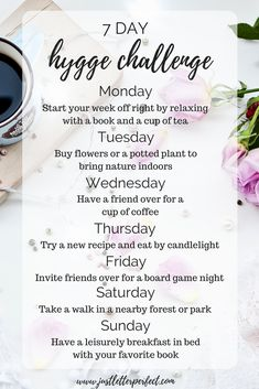 Ways to Hygge Hygge is about appreciating the small things in life and savoring time with friends, nature, and relaxation. Take this Hygge challenge and see how it positively affects your life!Hygge is about appreciating the small things in life and s. What Is Hygge, Relaxation Pour Dormir, Vie Simple, 7 Day Challenge, Hygge Life, Buy Flowers, Konmari, Simple Living, Natural Living