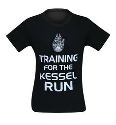 The Star Wars Training for the Kessel Run Men's T-Shirt combines the old school British phrase with that of Han Solo's favorite ship! Come and check it out!