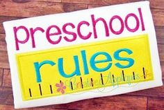 Preschool Rules Applique - 5 Sizes! | What's New | Machine Embroidery Designs | SWAKembroidery.com Creative Appliques
