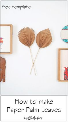 Have fun making Palm leaves with paper. You can hang the leaves on the   wall or display them on a vase. Grab the free template and get started.   #palm #leaf #leaves #paper #crafts #diy #decor #craft #template #wall   #walldecor #vase #arrangement #wallart #installation #howto #display   #interior #ideas #hanging #simple #projects #easy #print