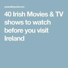 40 Irish Movies & TV shows to watch before you visit Ireland