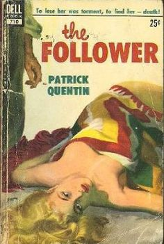 """Patrick Quentin """"The Follower"""" Dell #719, 1953, Christmas 2014"""
