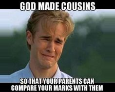 Parents Compare Your Marks With Cousins