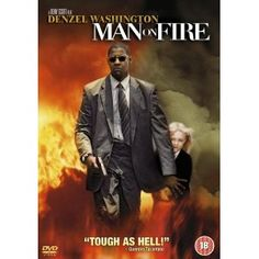 Man On Fire this movie makes me cry