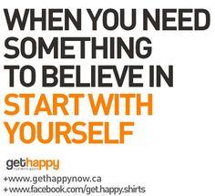 Believe in Yourself, Happy Ladies!  https://www.facebook.com/get.happy.shirts