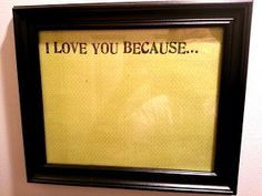 This would be neat to do for your spouse.  Write on the glass in dry-erase marker & change the message as often as you like.