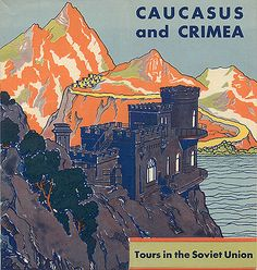 Stalin's Soviet Union Tourism Advertisements for Foreigners in 1930s on Vintage Everyday