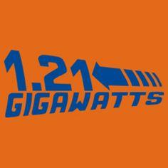1.21 Gigawatts...