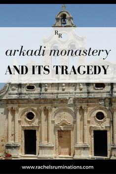 Arkadi Monastery and Its Tragedy. Just a week or so after visiting the Ter Apel cloister, a place of peace and contemplation, I arrived at The Holy Monastery of Arkadi in Crete, Greece, a similarly contemplative religious place. Click through to read more about my experience in the Greek Islands!