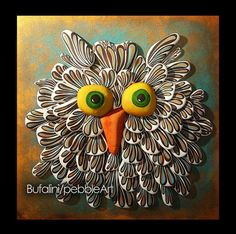 To order the owls ... write me a message or look for me on facebook www.facebook.com/MichelaBufalini.SassiArtistici