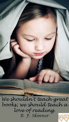 We shouldn't teach great books; we should teach a love of reading. Skinner - although great books are good too! I Love Books, Great Books, New Books, Books To Read, Reading Quotes, Book Quotes, Burning Questions, I Love Reading, Reading Library