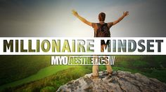 Millionaire Mindset - Motivational Video for Success in Life & Business ...