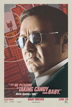 Kevin Spacey's Baby Driver Character Poster.