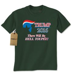 Donald Trump 2016 - There Will Be Hell Toupee Mens T-shirt