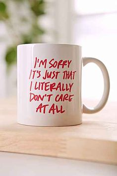 Literally Don't Care Mug... inspiration for DIY sharpie mug