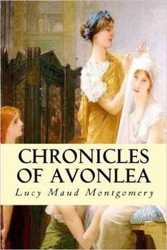 Amazon Chronicles Of Avonlea 9781537217406 Lucy Maud Montgomery Books
