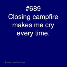 Camp Confessions: happened once two years ago at this camp, I was so close to all 164 kids there lol not