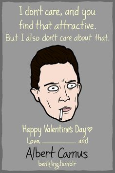 Ben Kling — Hey NERDS, this year's Portrait Valentines are...Albert Camus
