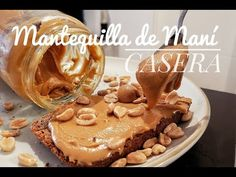 MANTEQUILLA de MANÍ CASERA | REE FÁCIL ! En tú CASA! Anímate a HACERLA! - YouTube Empanadas, Sin Gluten, Pudding, Chocolate, Desserts, Youtube, Disney Trips, Food, Manhattan
