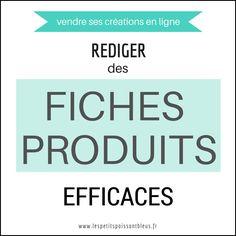 Vendre ses créations en ligne : comment rédiger des fiches produits efficaces ? Par Les Petits Pois sont Bleus http://www.lespetitspoissontbleus.fr/2015/02/comment-rediger-ses-fiches-produits.html #FicheProduit