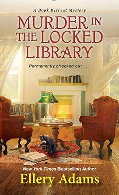 Murder in the Locked Library (A Book Retreat Mystery) by ... https://www.amazon.com/dp/B074DH6HD3/ref=cm_sw_r_pi_dp_x_ESkGzbPHZ2H91