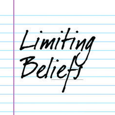Are Your Limiting Beliefs Stopping You from Achieving Your Goals?