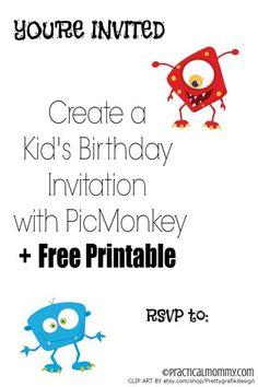 Monster Birthday Invitation Free Printable - Tutorial, Learn how to create your own personalized kid's birthday invitation with Picmonkey.