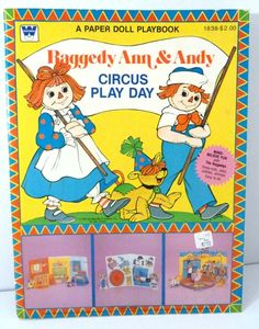 Raggedy Ann and Andy Circus Play Day Paper Doll Playbook -1980