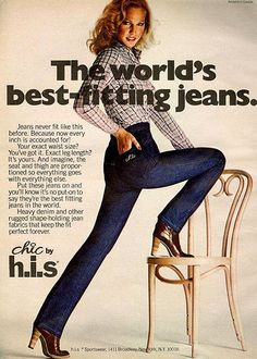 Chic Jeans by H. 1978 - I remember how I loved these jeans. 80s Jeans, Mode Jeans, Guess Jeans, Women's Jeans, Retro Ads, Vintage Advertisements, Vintage Ads, Retro Advertising, Vintage Stuff