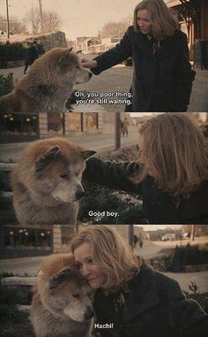 Dogs have feelings too. Best movie - Hachiko, a dog story