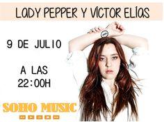 #SohoMusic vuelve esta semana con Lady Pepper y Víctor Elias el jueves a las 22:00h! ¡No te lo pierdas!