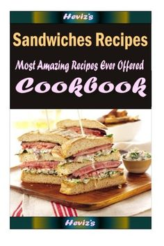 Sandwiches Recipes : Healthy and Easy Homemade for Your Best Friend *** You can get additional details at the image link.