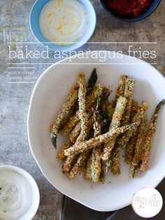 Goes great with #FIJIWater #Contest - Baked Asparagus Fries with Three Dipping Sauces