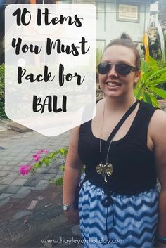 My 10 recommendations for your Bali packing list.