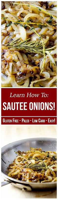 Let's take a look first at how to saute onions and then why they are so delicious.