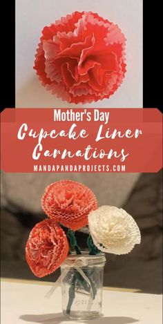 Cupcake Liner carnations handmade mothers day flowers