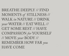 Move Your Body, Good Energy, Walking In Nature, Drinking Water, Eating Well, Compassion, Motivational Quotes, Advice, Wellness