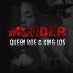 Queen Roe (LoLa Monroe) and King Los – Murder