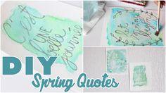 DIY # TUTO DECO - Aquarelles de printemps avec citations / Spring quotes