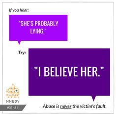 10/21: It takes incredible courage to reach out. Listen and believe survivors. #31n31 #DVAM2016   Learn more: http://www.vawnet.org/sexual-violence/summary.php?doc_id=1817&find_type=web_desc_GC via @VAWnet