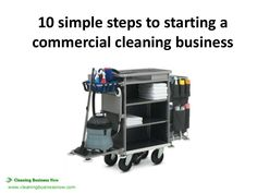 How to Start a Commercial Cleaning Business by Cathy Sanders via slideshare Cleaning Cart, Cleaning Flyers, Office Cleaning Services, House Cleaning Checklist, Cleaning Business Cards, Cleaning Companies, Diy Cleaning Products, Cleaning Solutions, Cleaning Hacks