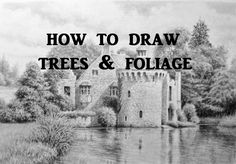 How to Draw Landscapes, Trees, Foliage, Graphite Pencil Drawing SCOTNEY CASTLE Tips smoothie77