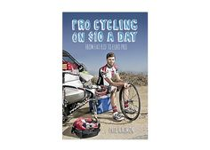 Pro-Cycling On $10 A Day. In this age of tell-all memoirs from cyclists popped for doping, Pro Cycling on $10 a Day by Phil Gaimon is a refreshing change—the only thing the author admits to is a cookie addiction. The book recounts Gaimon's transformation from a fat teenager, to a broke amateur, to being a member of the Garmin-Sharp squad. It's a witty, revealing look at cycling that will make you want to quit your job and start training for the Tour.