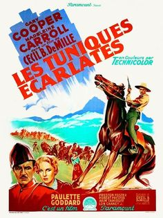 1940 - NORTH WEST MOUNTED POLICE - ( Les Tuniques Ecarlates)