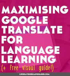10 Cool Ways to Maximise Google Translate for Language Learning