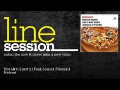 Modonut - Not afraid part 2 (Feat. Jessica Fitoussi) - LineSession