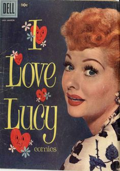who knew there were I Love Lucy comic books? I Love Lucy Show, Love Is All, Love Her, Gilmore Girls, Vivian Vance, Lucille Ball Desi Arnaz, Lucy And Ricky, Pin Up, This Is Your Life