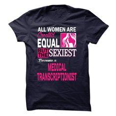 MEDICAL TRANSCRIPTIONIST T Shirt, Hoodie, Sweatshirt