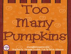 Freebielicious: Too Many Pumpkins FREEBIE