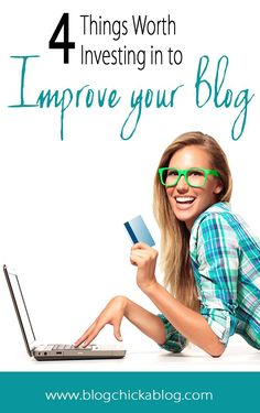 4 Things Worth Investing in to Improve your Blog | Blogging Tips | How to Blog